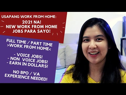 2021 NEW WORK FROM HOME JOBS PARA SAYO!