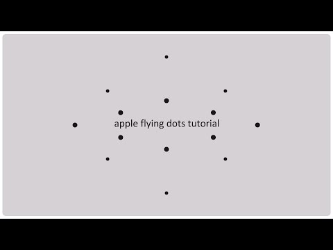Apple animation tutorial - Flying dots / Intention part 4