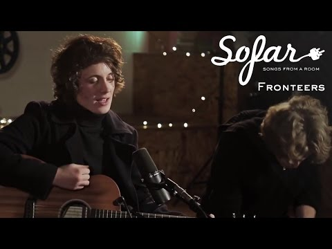 Fronteers - Next Time I'm Around | Sofar London