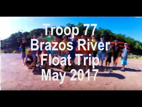 Troop 77 Brazos River Canoe and Kayak Trip (May 2017)