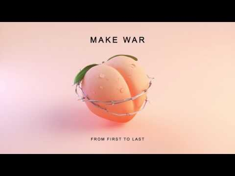 From First To Last - Make War