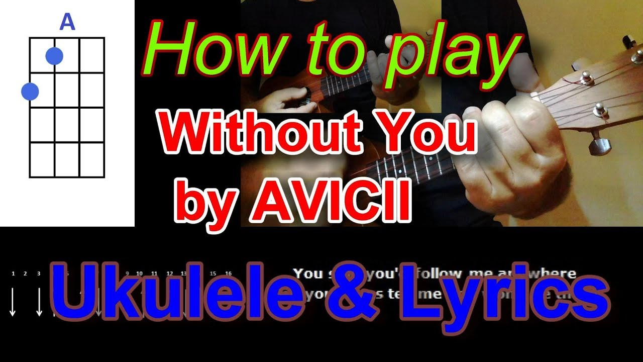 How to play without you by avicii ft sandro cavazza ukulele cover how to play without you by avicii ft sandro cavazza ukulele cover hexwebz Images