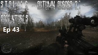 S.T.A.L.K.E.R. - Autumn Aurora 2.1 Adventures - Ep 43: Welcoming Committees