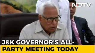 Jammu And Kashmir Governor N N Vohra To Hold All-Party Meet Today