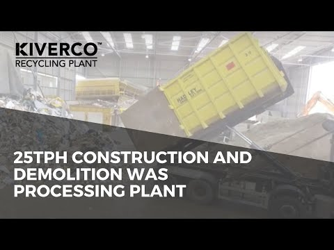 25TPH Construction and Demolition Waste Processing Plant