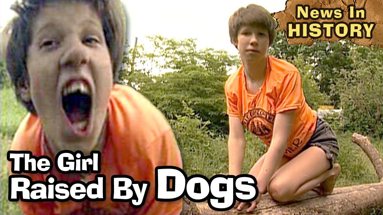 Girl Raised By Dogs Barks & Acts Like An Animal - News In History
