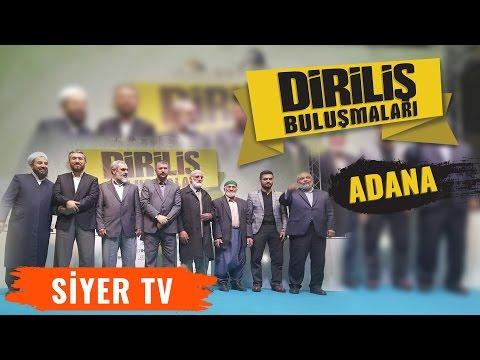 Diriliş Buluşmaları Adana Programı