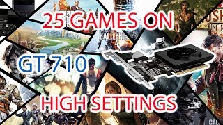 25 Games on NVIDIA GT 710 with High Settings (GTA V, GTA IV, NFS Rivals,CODBOs2 and more)