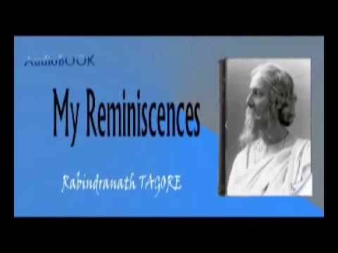 My Reminiscences Audiobook Rabindranath TAGORE