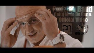 Pudzian Band - Całuj Mnie do Rana
