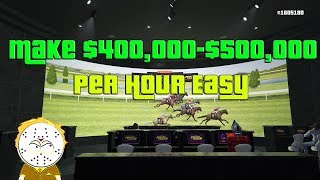 GTA Online How To Make $400,000-$500,000 Per Hour Horse Betting Easy ( Read Top Comment )