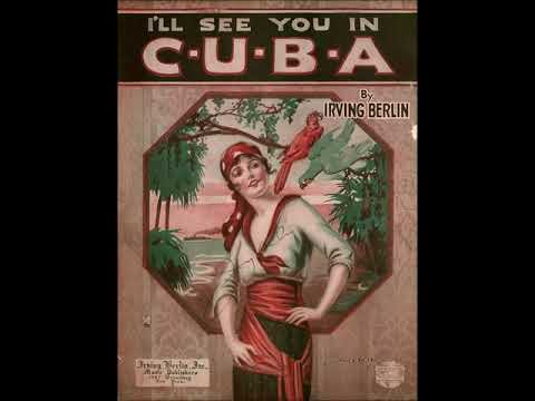 Billy Murray - I'll See You In Cuba 1920 Irving Berlin Songs W / Lyrics