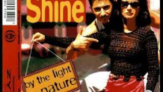 Shine - By The Light Of Nature (Extended DAT Man Mix)