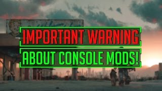 Fallout 4 - WARNING! CONSOLE MODS THAT CAN BREAK YOUR XBOX NOW EXIST!