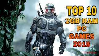 TOP 10 GAMES UNDER 2GB RAM | 2018 ON PC
