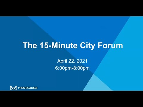 15-Minute City Forum – Cooksville Part 1: Panel Discussion