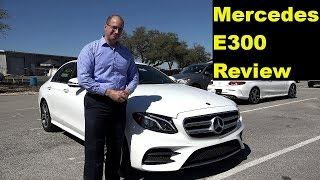 2017 Mercedes-Benz E300 - Review and Test Drive in 4K Ultra HD - by John D. Villarreal