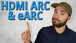 HDMI ARC and eARC - Everything You Need to Know!
