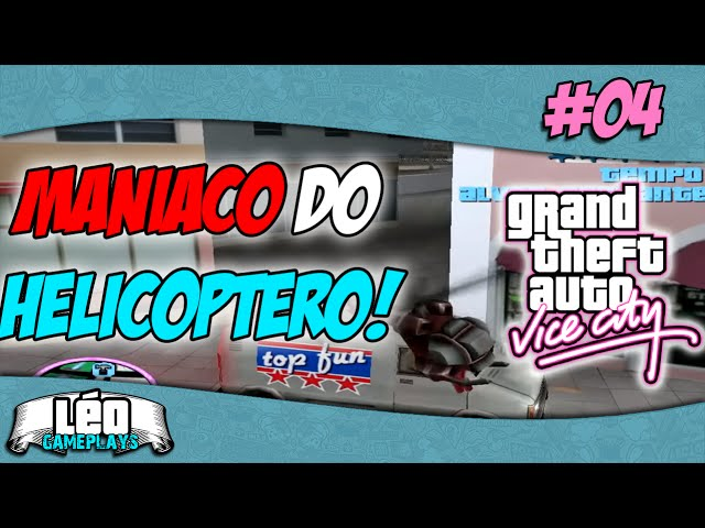 GTA Vice City #4 - O maniaco do helicóptero #60fps PT-BR