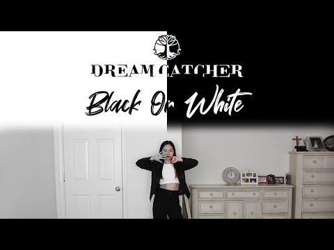 Dreamcatcher (드림캐쳐) - Black Or White Dance Cover   Jeanie