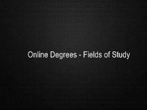 Online Degrees - Fields of Study