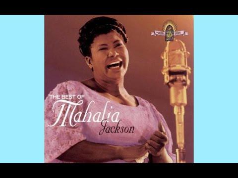 If I can help somebody Mahalia Jackson