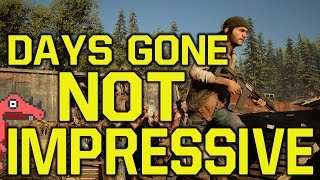 Days Gone gameplay on PS4 is not impressive