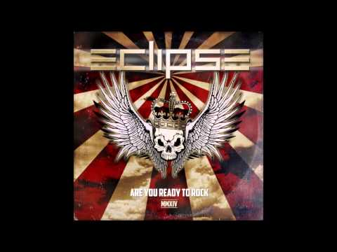 Eclipse - Are You Ready To Rock MMXIV (Full Album)