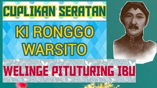 Download lagu Welinge Pituturing Ibu Cuplikan Seratan Ki Ronggo Warsito MP3