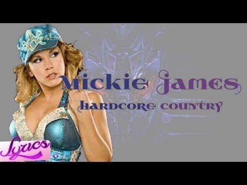 Mickie James - Hardcore Country (2013) (Lyrics)