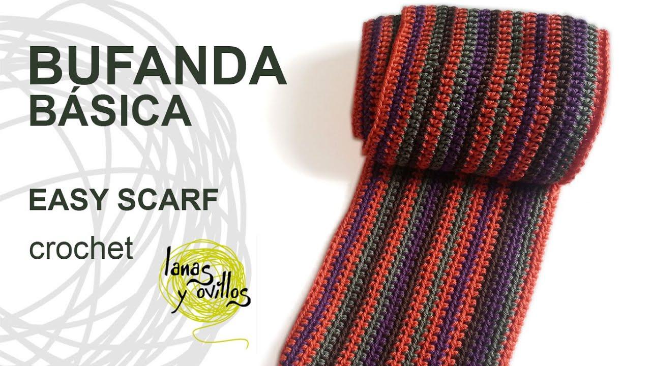 Tutorial Bufanda Fácil Crochet o Ganchillo (Nivel Principiante ...