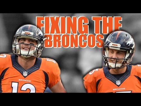 FIXING THE DENVER BRONCOS