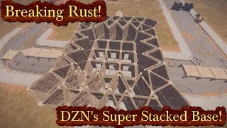 Raiding DZN's Super Stacked Base! | Breaking Rust Episode 145!