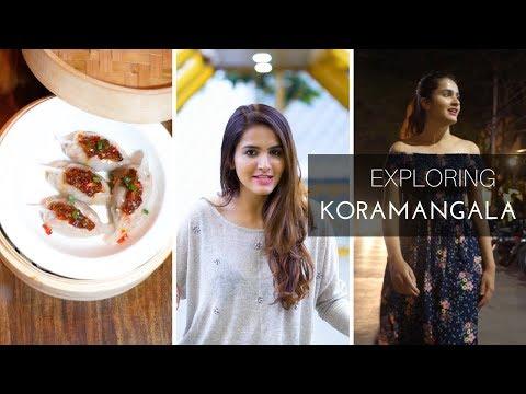 Exploring Koramangala   Most Happening Places In Koramangala   Bangalore Localities