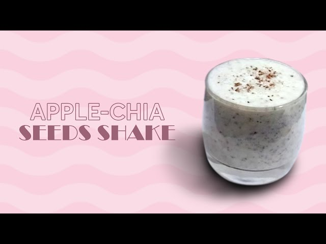 #APPLE #CHIA SEEDS #SHAKE FOR #OBESE #DIABETIC AND #HEART PATIENTS (WWW.THINKYOU.IN)