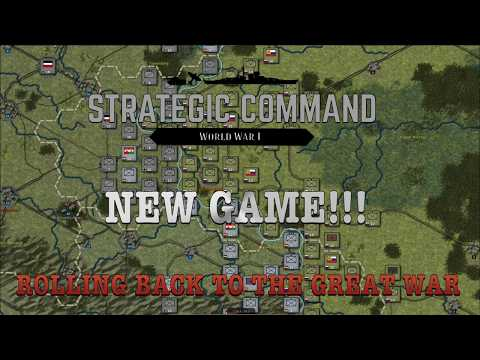NEW GAME!  Strategic Command Revists THE GREAT WAR! |