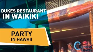 Dukes Restaurant in Waikiki - Party in Hawaii