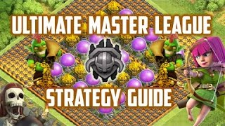 Clash of Clans - Ultimate Master League Attack and Farming Strategy Guide! (TH9, TH10, TH11)