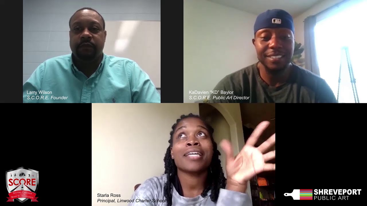 S.C.O.R.E. Founder Larry Wilson & Artist KaDavien Baylor Zoom interview with Principal, Starla Ross