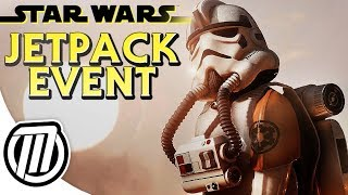 Star Wars Battlefront 2: JETPACK CARGO EVENT - Patch 1.2 Gameplay