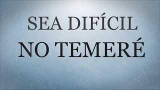 Ministerio Dei Verbum   No Temeré