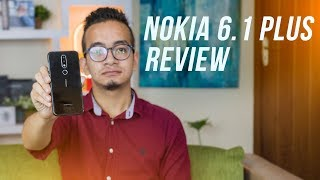 Nokia 6.1 Plus (Nokia X6) Full Review: After 1 month