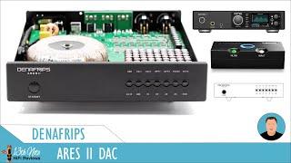 Denafrips Ares II DAC V. Chord Qutest & RME ADI-2 DAC FS
