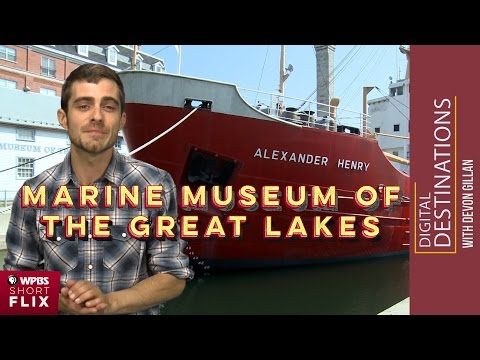 Marine Museum of the Great Lakes, Kingston, Ontario | WPBS Short Flix