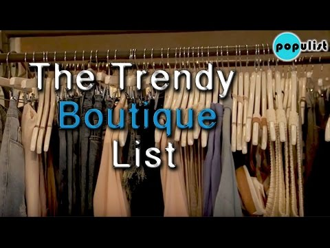 The Trendy Boutiques List
