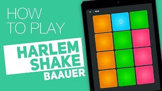 How to play: HARLEM SHAKE (Baauer) - SUPER PADS - Move Kit