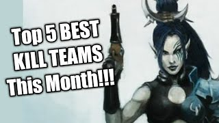 Kill Team Top 5 Teams in June and July 2019