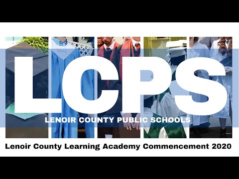 2019-2020 Lenoir County Learning Academy Commencement