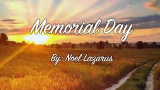 Memorial Day by Pastor Noel Lazarus