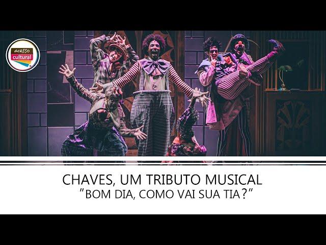 """""""Bom Dia, Como Vai Sua Tia?"""" - Chaves, Um Tributo Musical"""